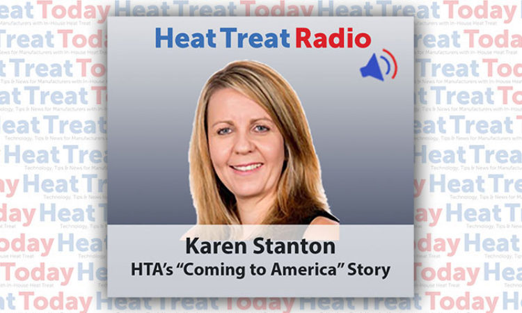 "Heat Treat Radio: Karen Stanton and HTA's ""Coming to America"" Story"