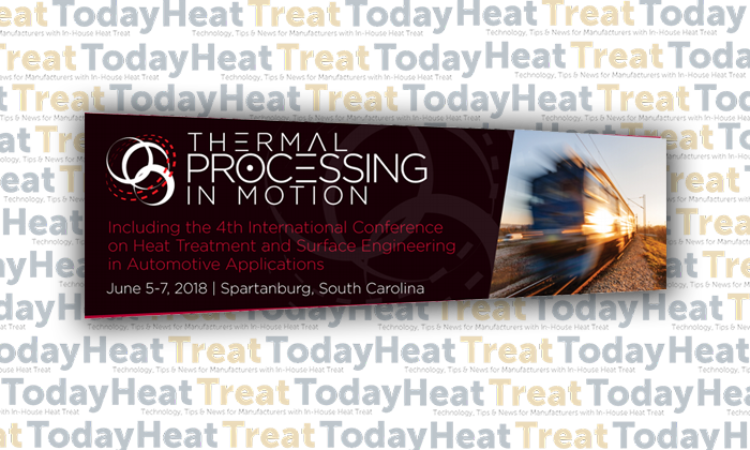 TPIM 2018 Promises Heat Treaters Technical Presentations and Keynotes from Industry Leaders