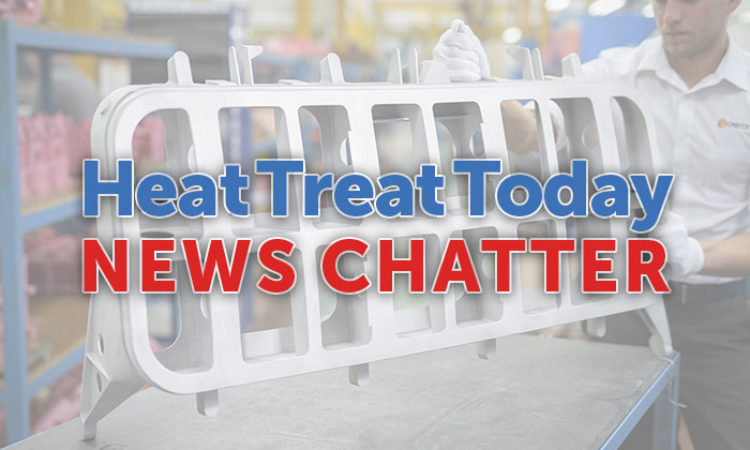 10 Quick Heat Treat News Items to Keep You Current
