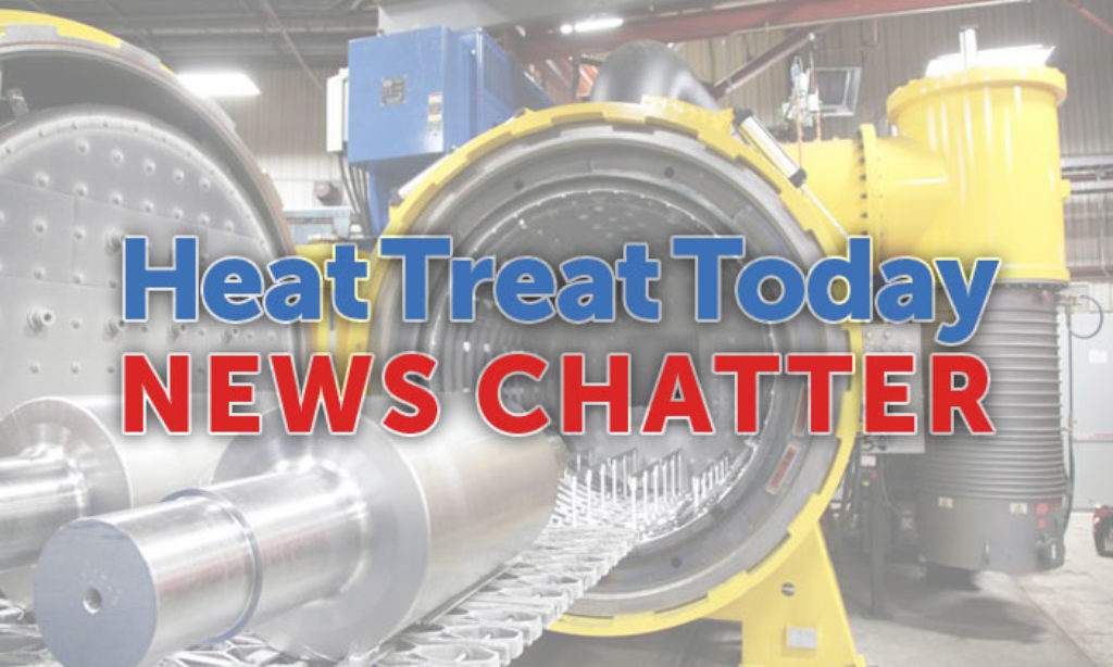 News Chatter: 10 Quick Heat Treat News Items to Keep You Current
