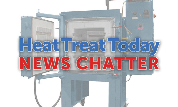 A Dozen Quick Heat Treat News Items to Keep You Current