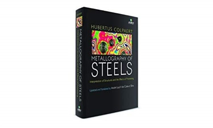 Metallography of Steels Updated, Translated into English