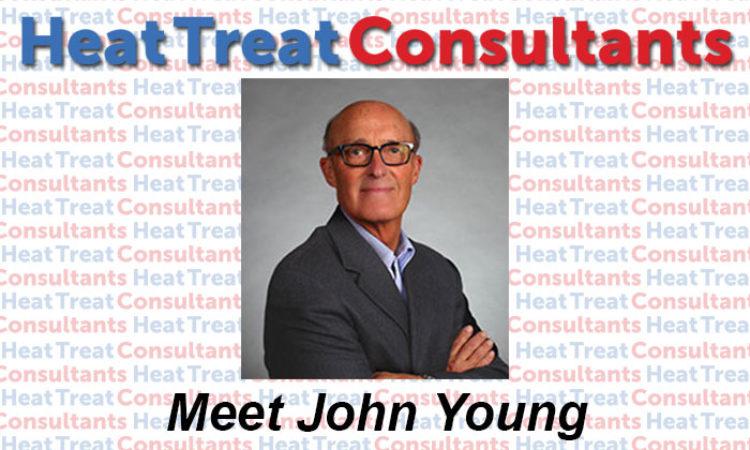 Heat Treat Today's Meet the Consultants: John Young