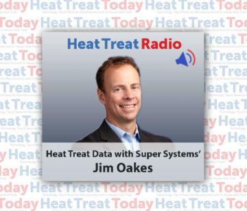 Heat Treat Radio: Jim Oakes On Heat Treat Data