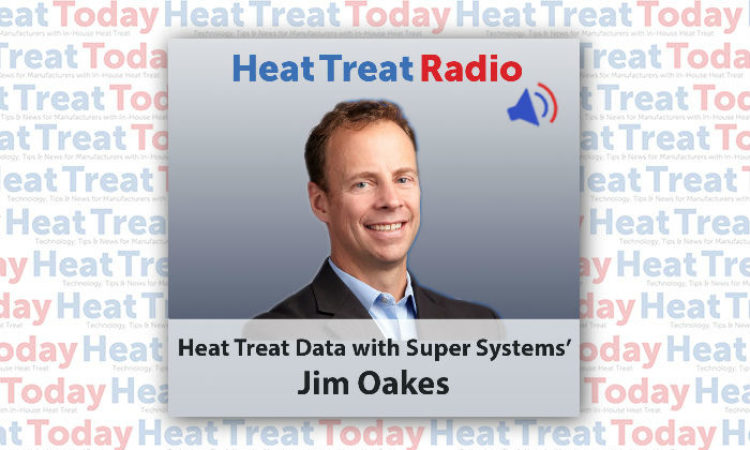Heat Treat Radio: Jim Oakes On Heat Treat Data